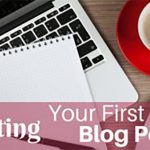 How to Create Your First Blog Post